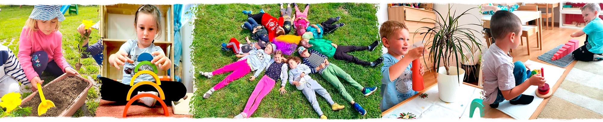 Sme zariadenie rodinného typu, ktoré je inšpirované pedagogickým prístupom Márie Montessori